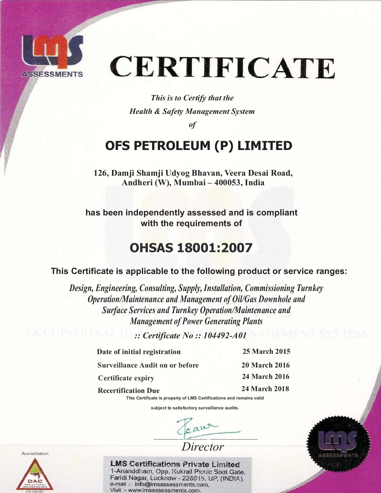 OFS ISO 9001:2008 & OHSAS 18001:2007 Certified Company